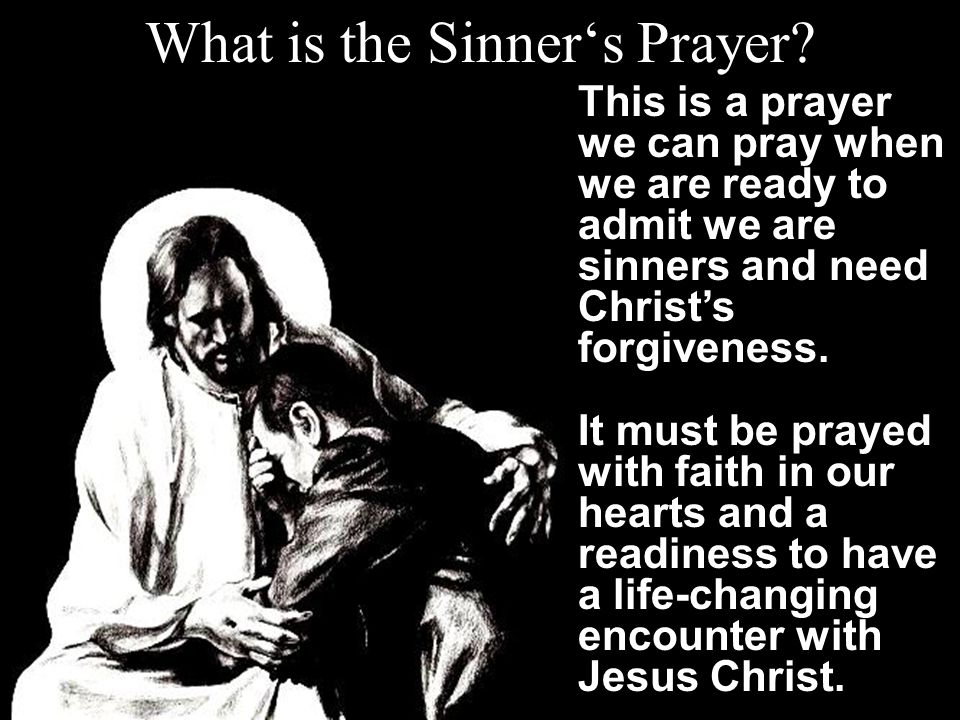 What is the Sinner's Prayer.