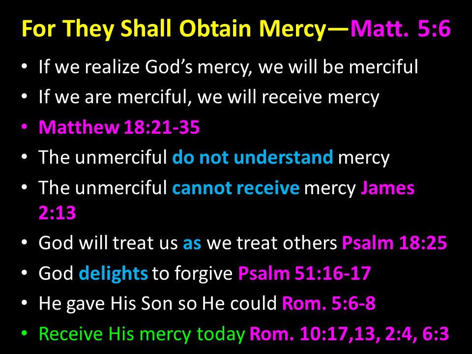 For They Shall Obtain Mercy—Matt.