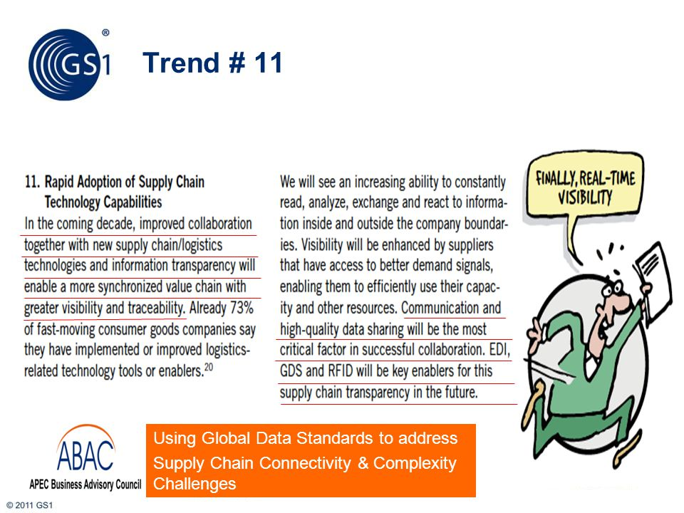 Trend # 12 7 Example: Industry designed and (GS1) deployed Recall Portal in USA, CA, AU and NZ based on cloud computing platform and global data standards.