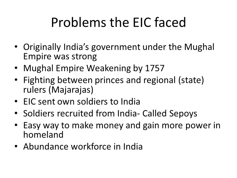 The British EIC had Bombay, Calcutta and Madras and at first the British did not want more land.