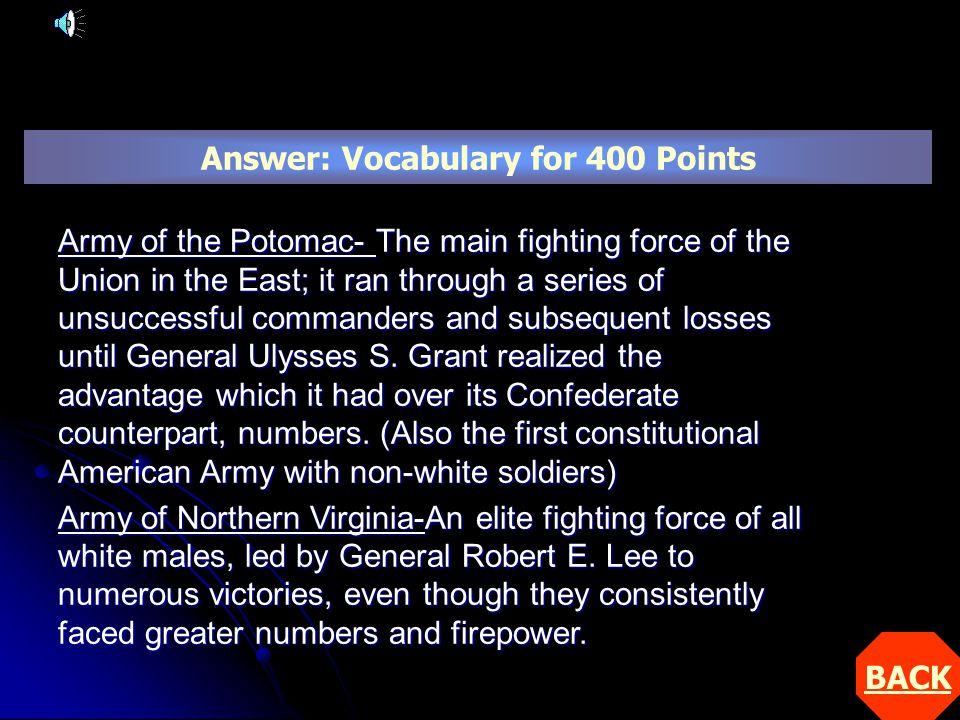 Answer Question: Battles for 600 Points Explain the battle of Vicksburg.