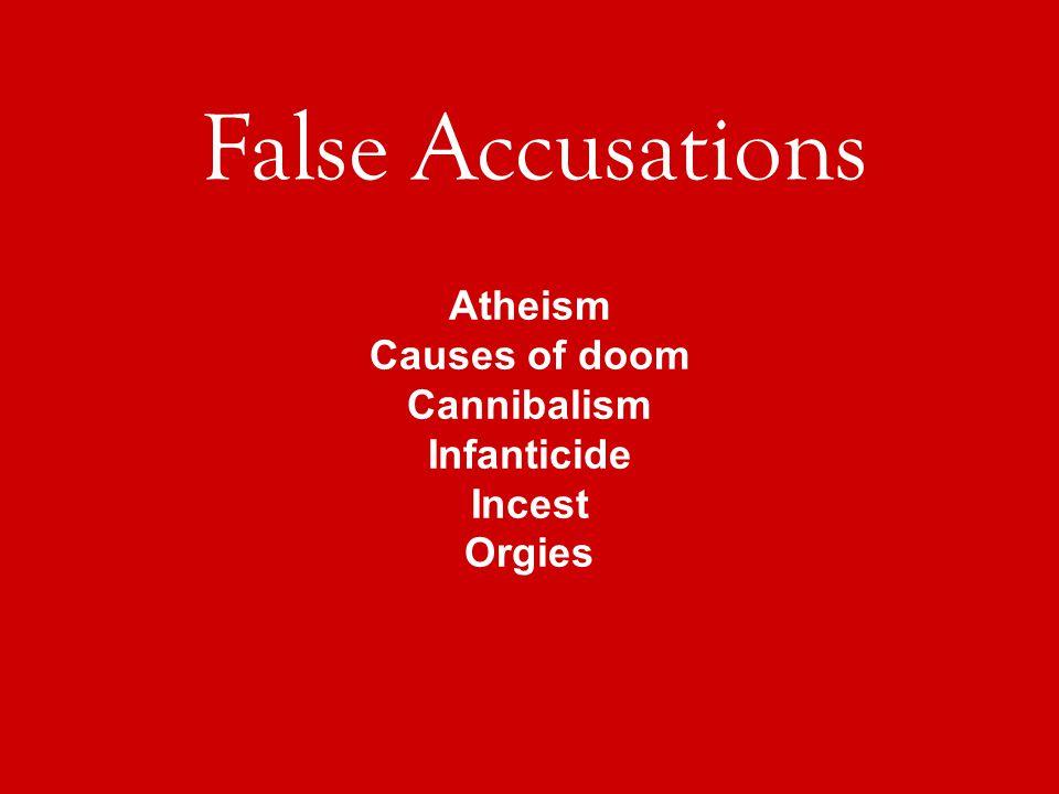 Atheism Causes of doom Cannibalism Infanticide Incest Orgies False Accusations