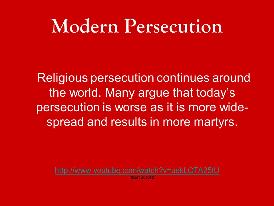 Modern Persecution Religious persecution continues around the world. Many argue that today's persecution is worse as it is more wide- spread and resul