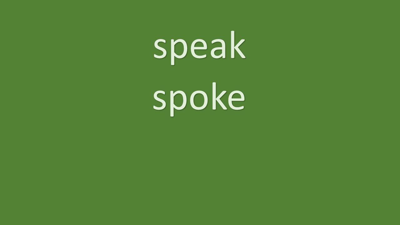 speak spoke