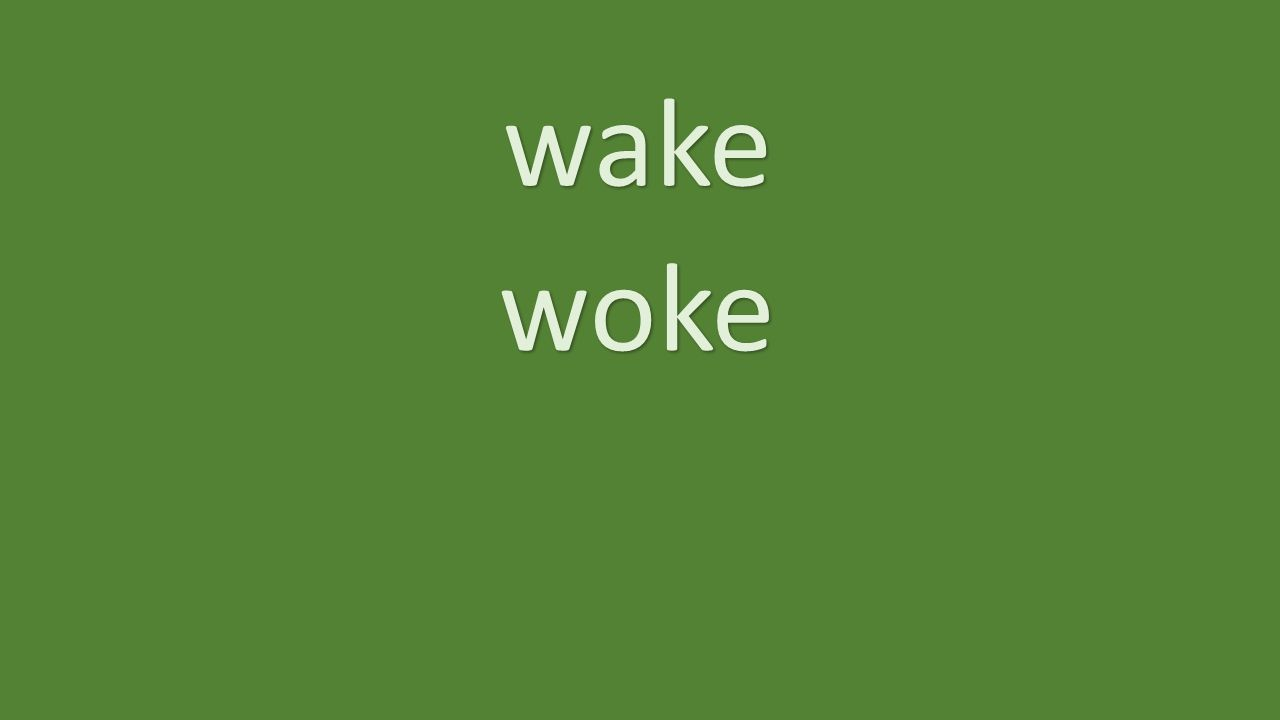 wake woke