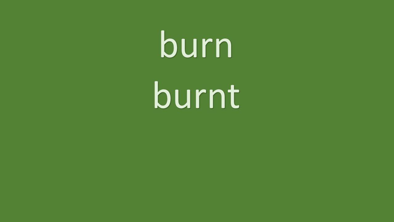 burn burnt