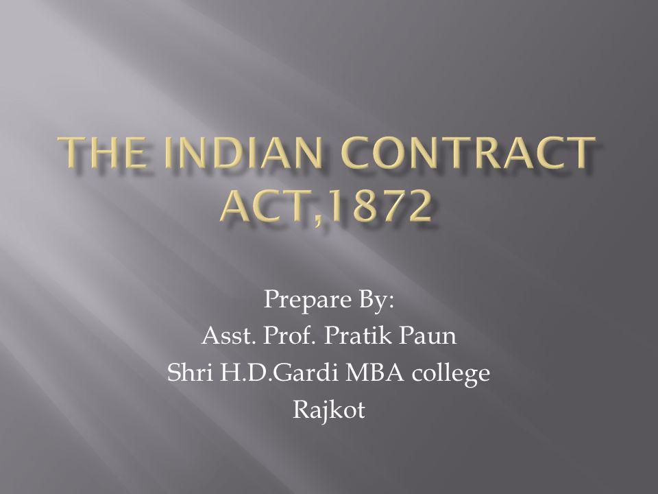 Prepare By: Asst. Prof. Pratik Paun Shri H.D.Gardi MBA college Rajkot