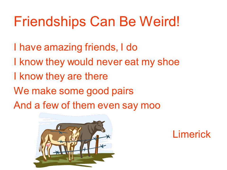 Friendships Can Be Weird.