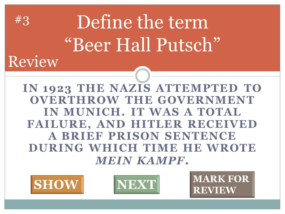 IN 1923 THE NAZIS ATTEMPTED TO OVERTHROW THE GOVERNMENT IN MUNICH.