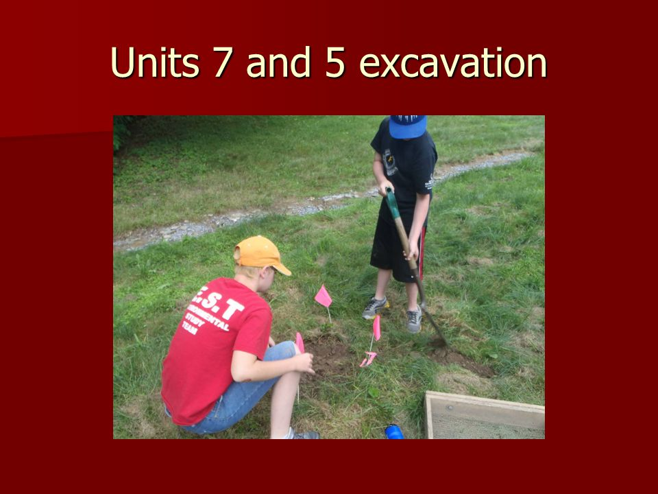Units 7 and 5 excavation