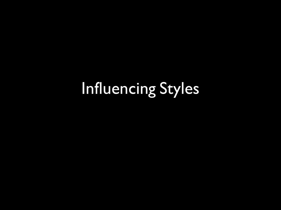 Influencing Styles