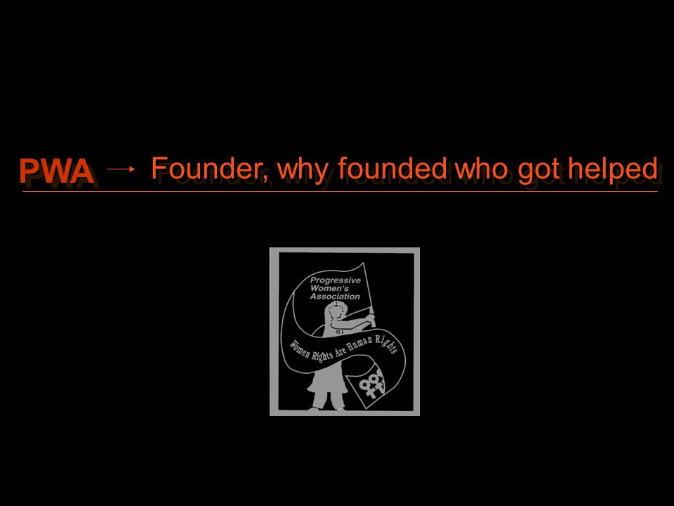 PWA Founder, why founded who got helped