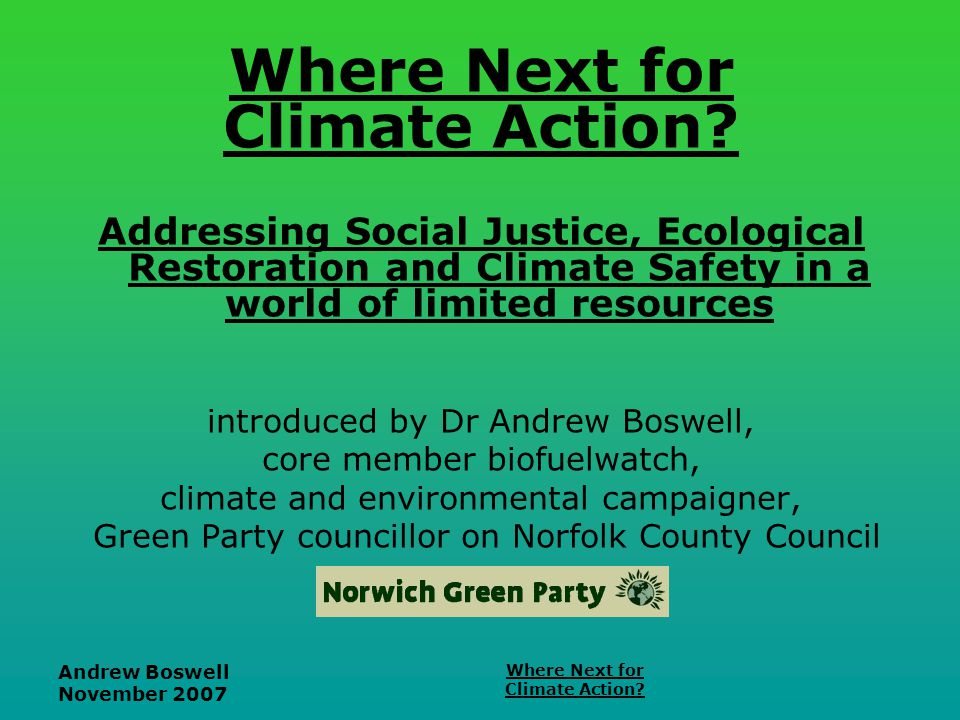Andrew Boswell November 2007 Where Next for Climate Action.