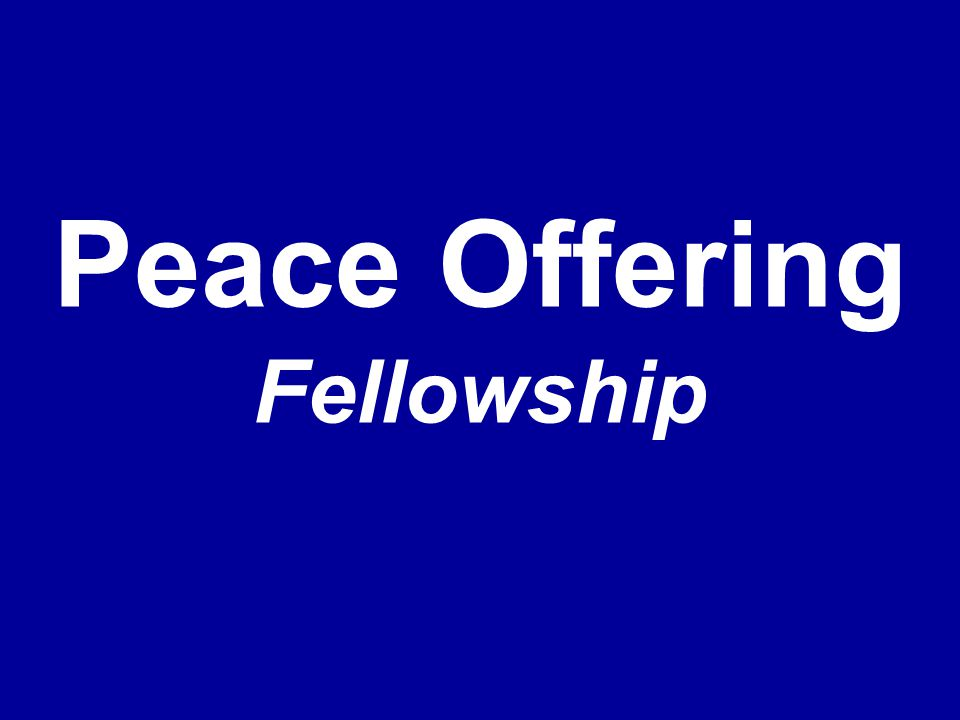 Peace Offering Fellowship