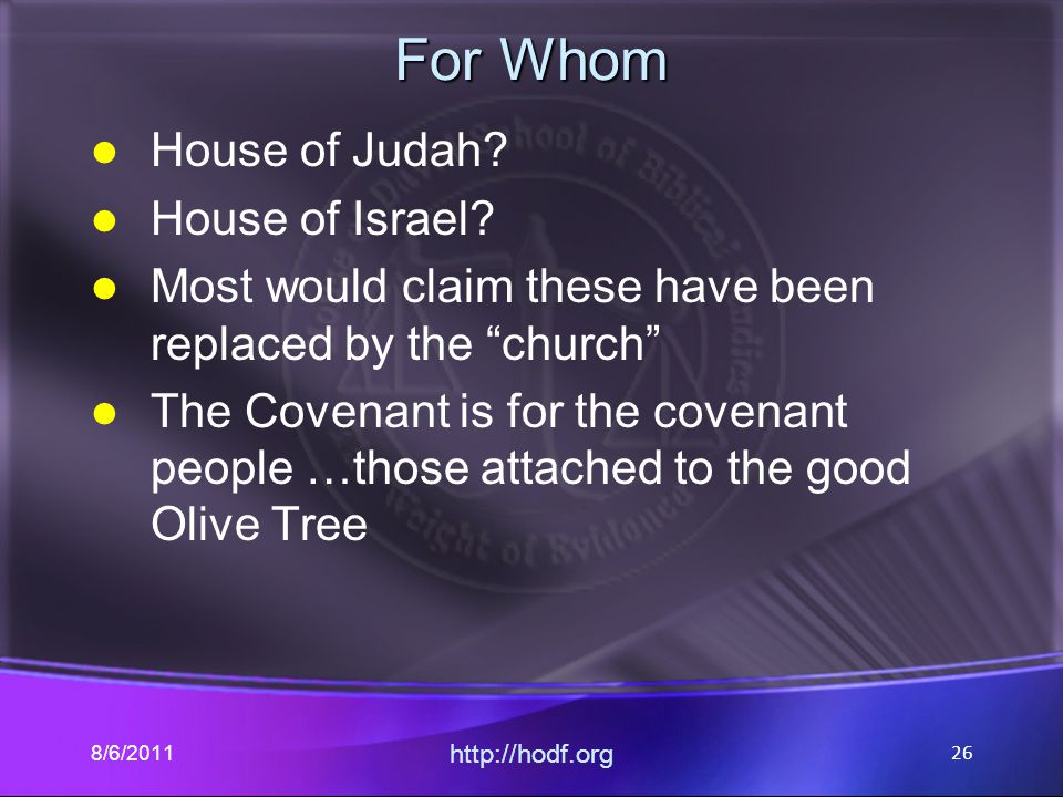 For Whom House of Judah. House of Israel.