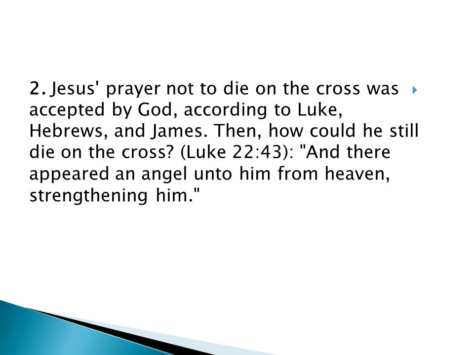  It means that an angel assured him that God would not leave him helpless.
