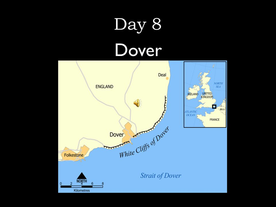 Day 8 Dover