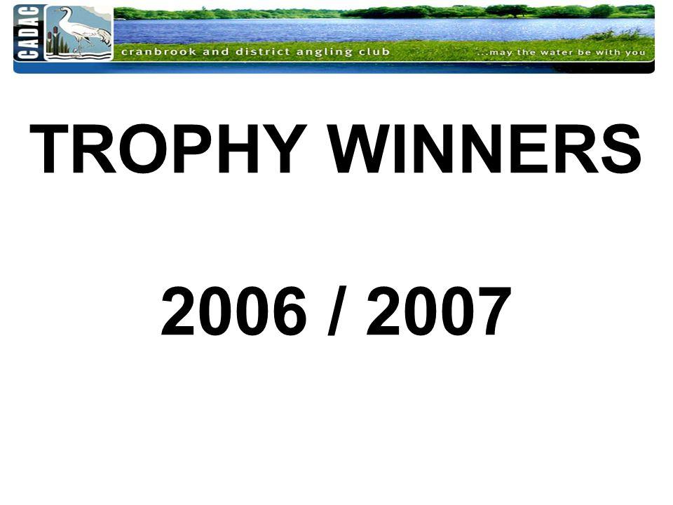 TROPHY WINNERS 2006 / 2007
