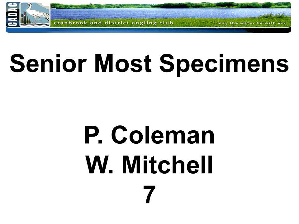 Senior Most Specimens P. Coleman W. Mitchell 7