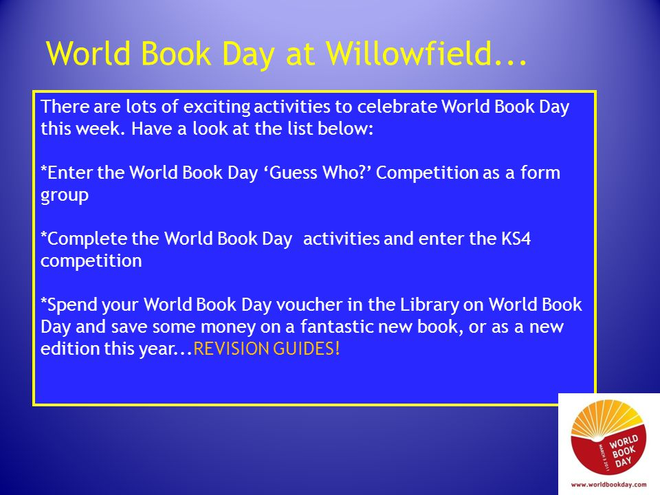 World Book Day – Book sale On Thursday 3 rd March, to celebrate World Book Day, every student in the school will receive a £1 book voucher.