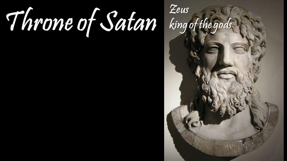 Throne of Satan Zeus king of the gods