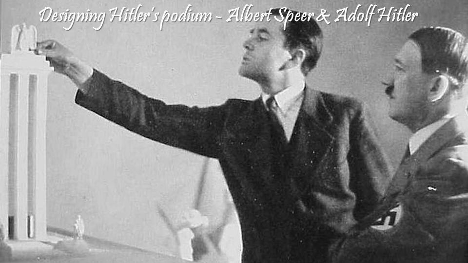 Designing Hitler's podium - Albert Speer & Adolf Hitler