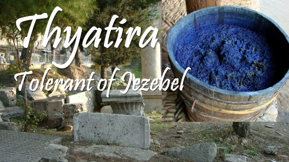 Thyatira Tolerant of Jezebel