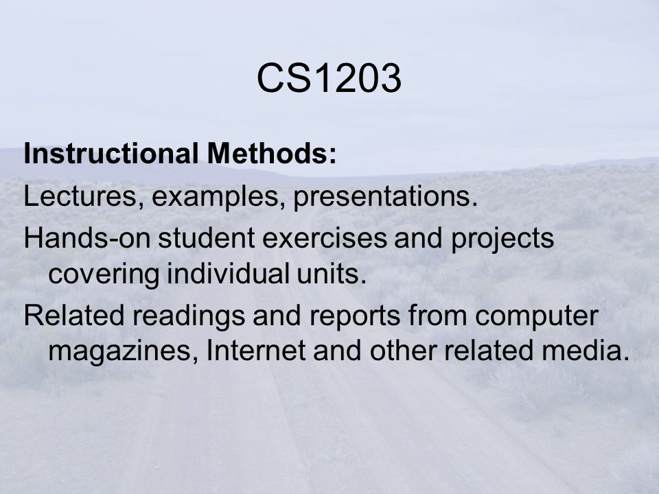 Instructional Methods: Lectures, examples, presentations.