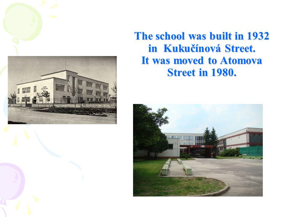 The school was built in 1932 in Kukučínová Street. It was moved to Atomova Street in 1980.
