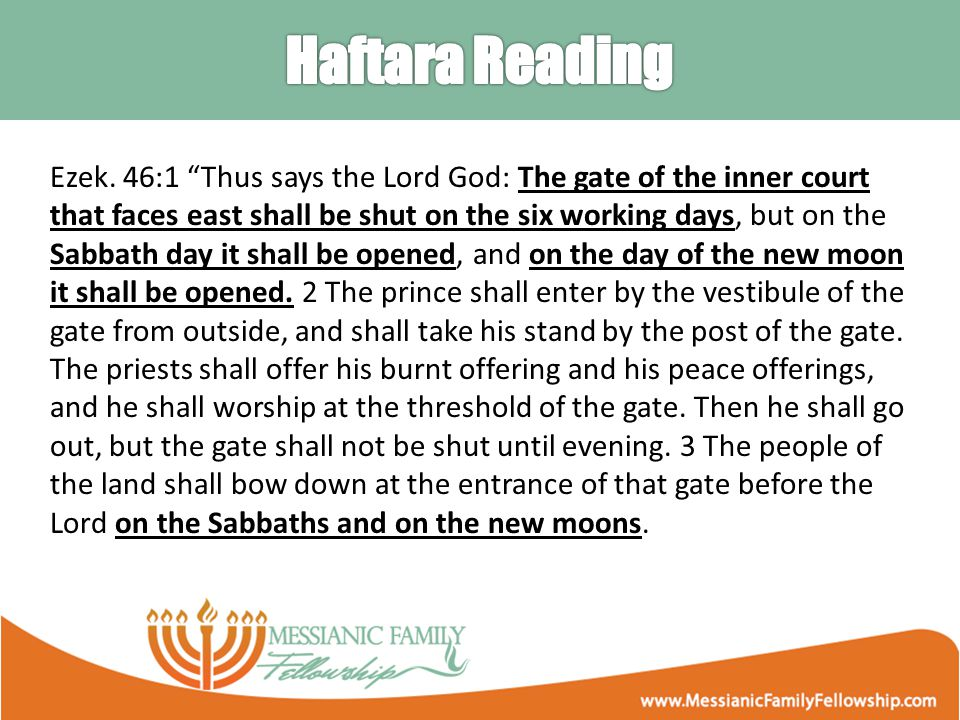 """Ezek. 46:1 """"Thus says the Lord God: The gate of the inner court that faces east shall be shut on the six working days, but on the Sabbath day it shall"""