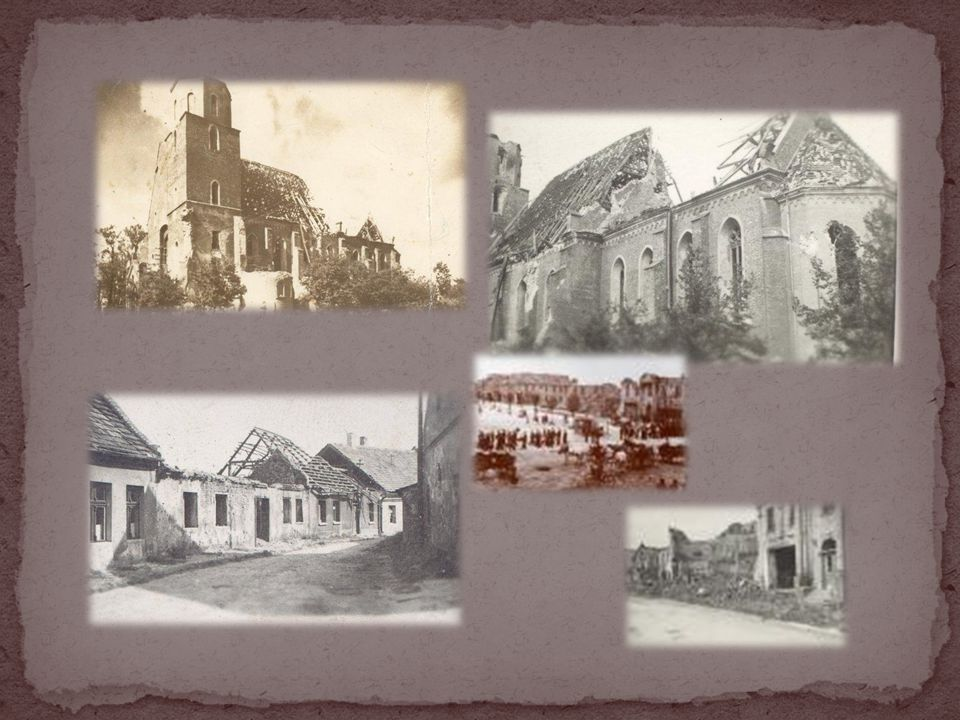 After the war the reconstruction of the town started.