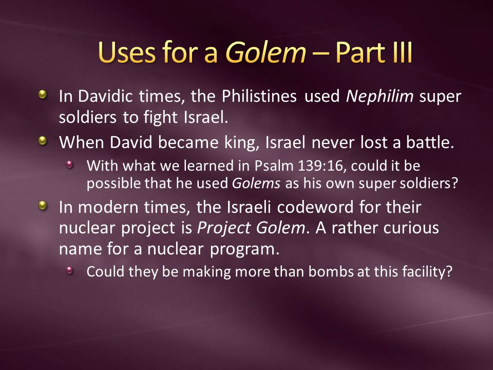 In Davidic times, the Philistines used Nephilim super soldiers to fight Israel.