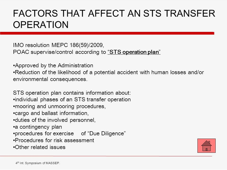 """FACTORS THAT AFFECT AN STS TRANSFER OPERATION IMO resolution MEPC 186(59)/2009, POAC supervise/control according to """"STS operation plan"""" Approved by t"""