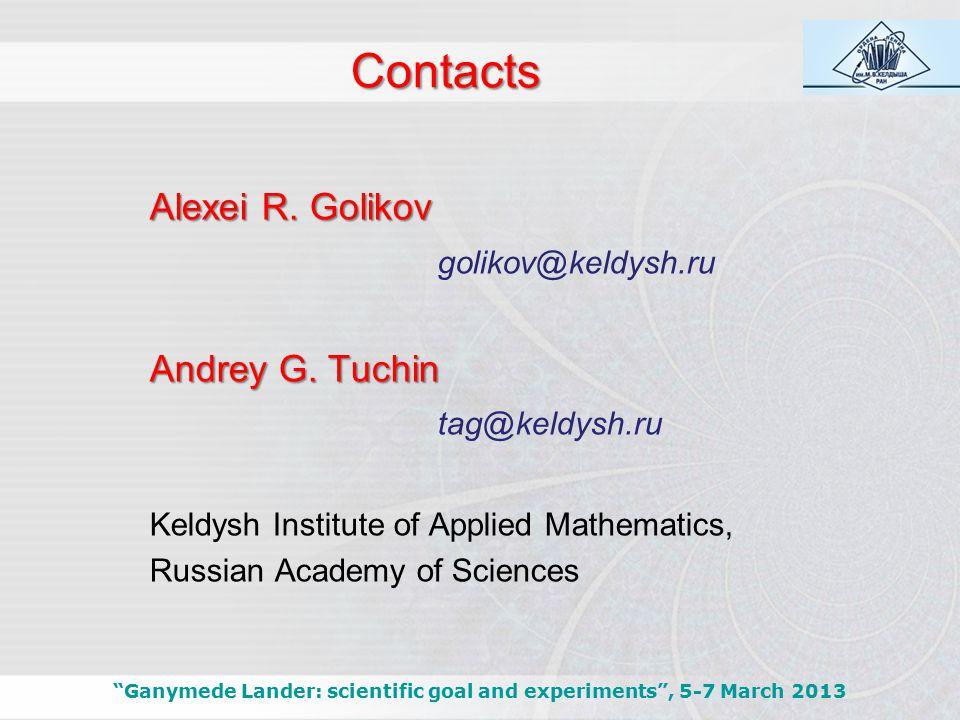 "Contacts Alexei R. Golikov golikov@keldysh.ru Andrey G. Tuchin tag@keldysh.ru Keldysh Institute of Applied Mathematics, Russian Academy of Sciences ""G"