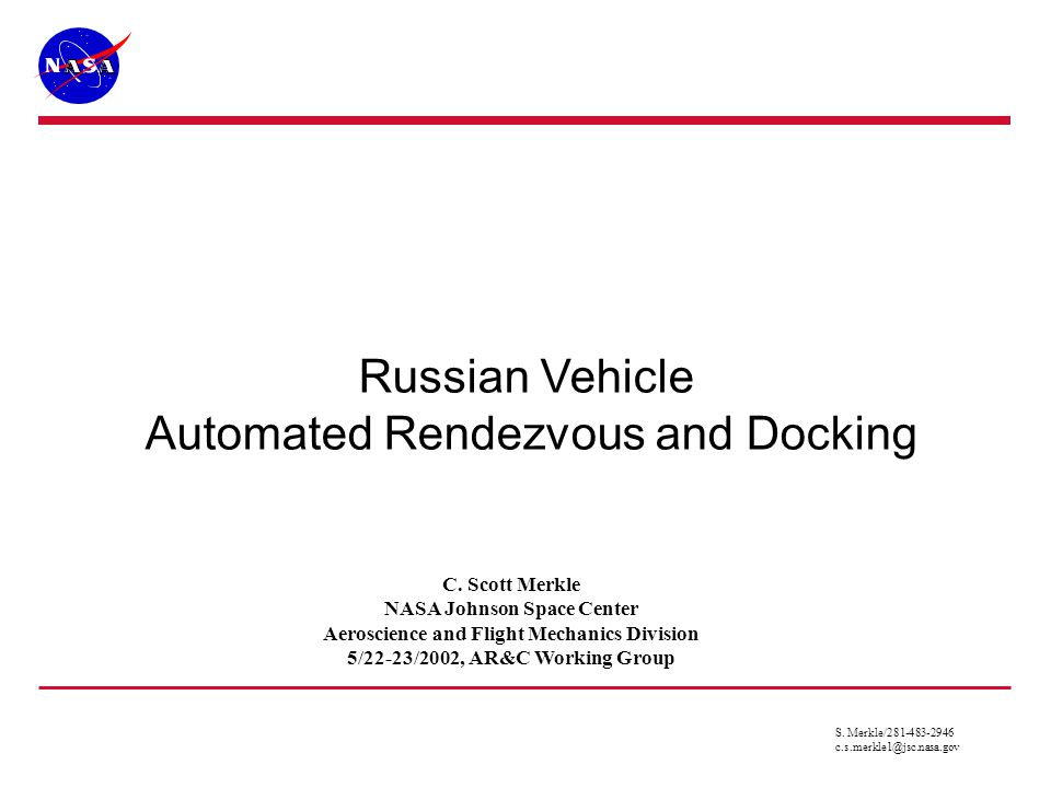 Russian Vehicle Automated Rendezvous and Docking C.