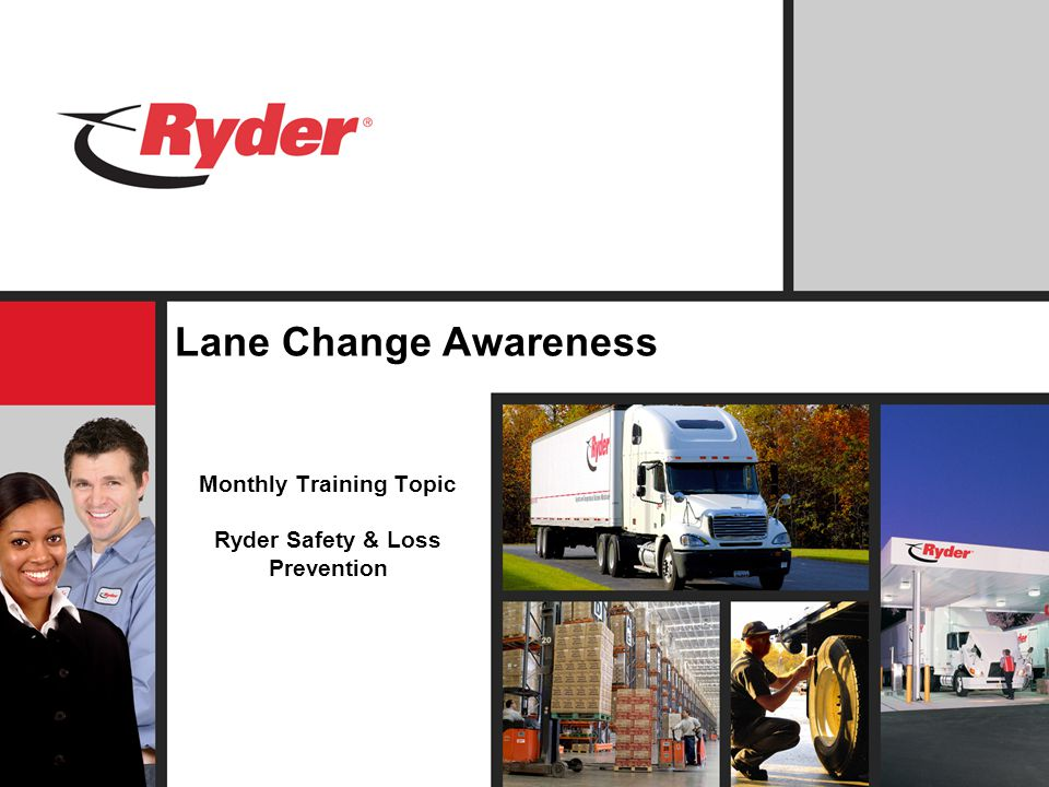 Lane Change Awareness Monthly Training Topic Ryder Safety & Loss Prevention