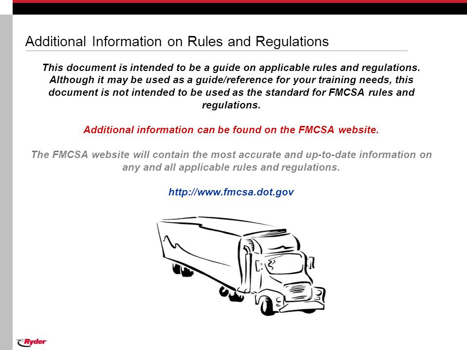 Additional Information on Rules and Regulations This document is intended to be a guide on applicable rules and regulations. Although it may be used a