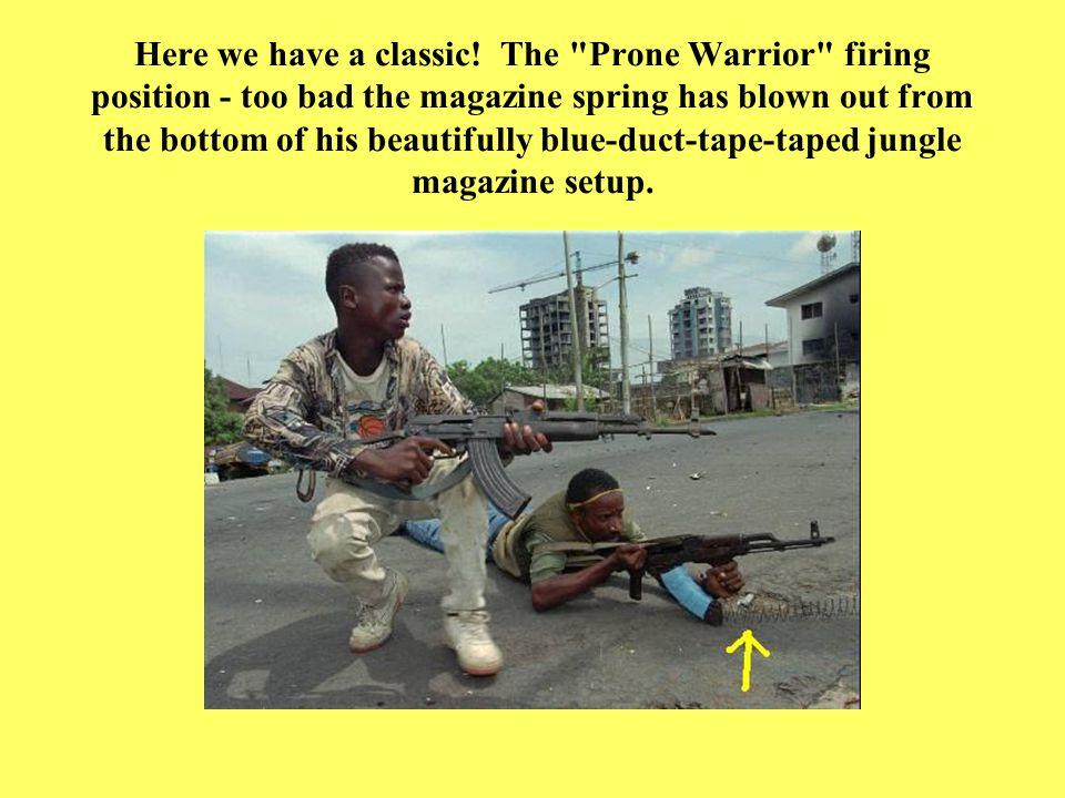 Here we have Liberian militia demonstrating the Soul Train method of combat assault.