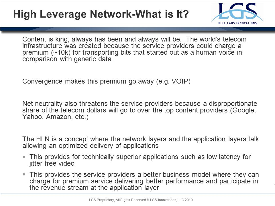 LGS Proprietary, All Rights Reserved © LGS Innovations, LLC 2010 High Leverage Network-What is It.