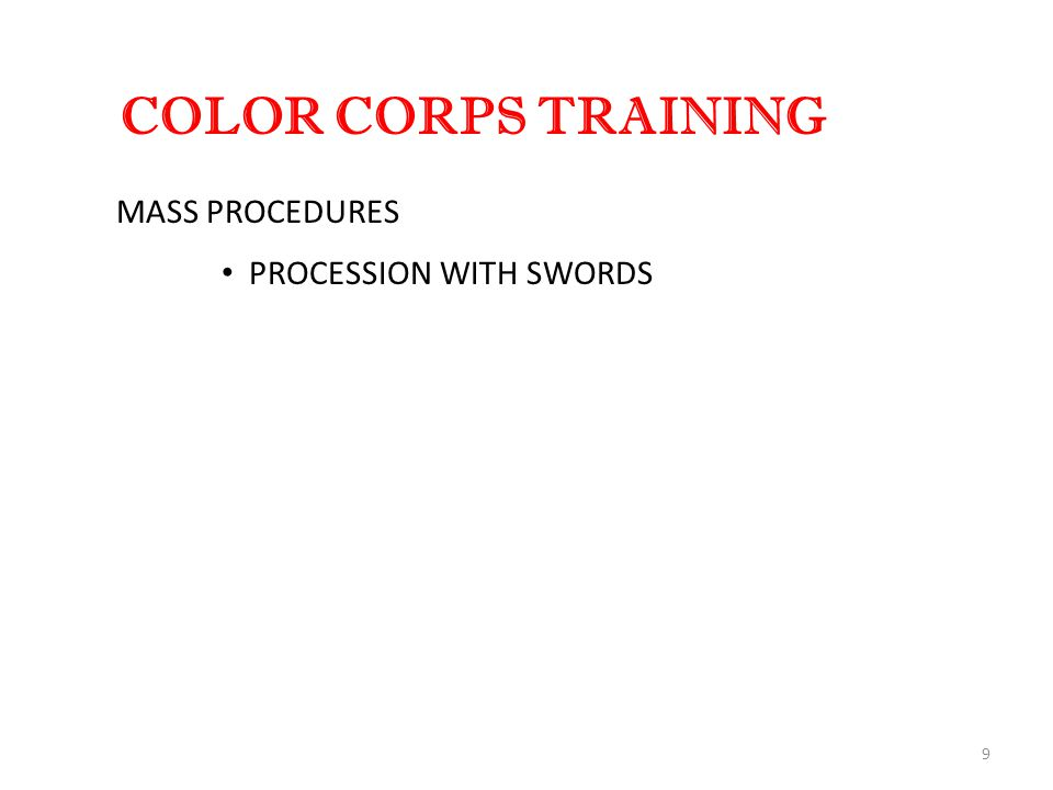 9 COLOR CORPS TRAINING MASS PROCEDURES PROCESSION WITH SWORDS
