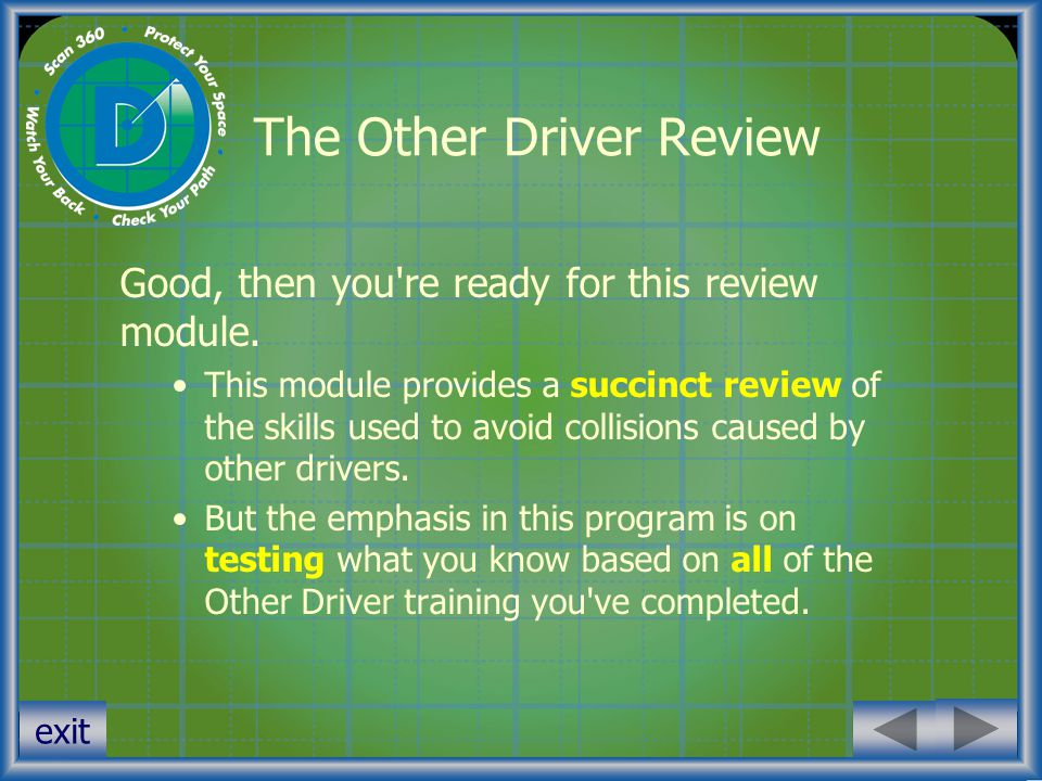 exit Pre-Test 4 You re coaching a teenage driver.She has a tendency to tailgate other cars.