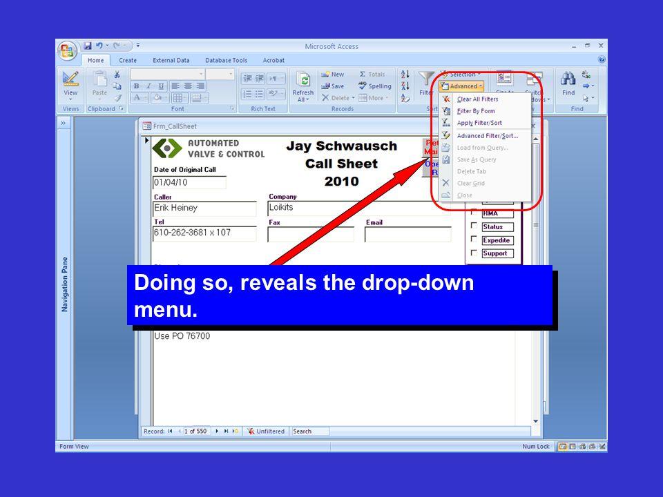 Doing so, reveals the drop-down menu.