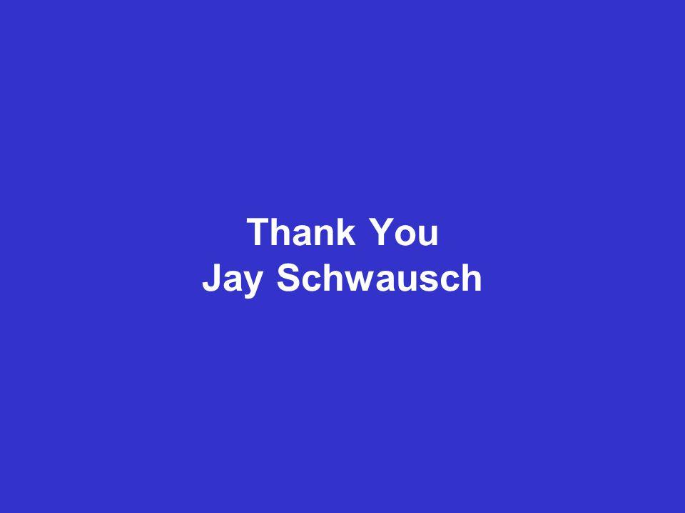 Thank You Jay Schwausch