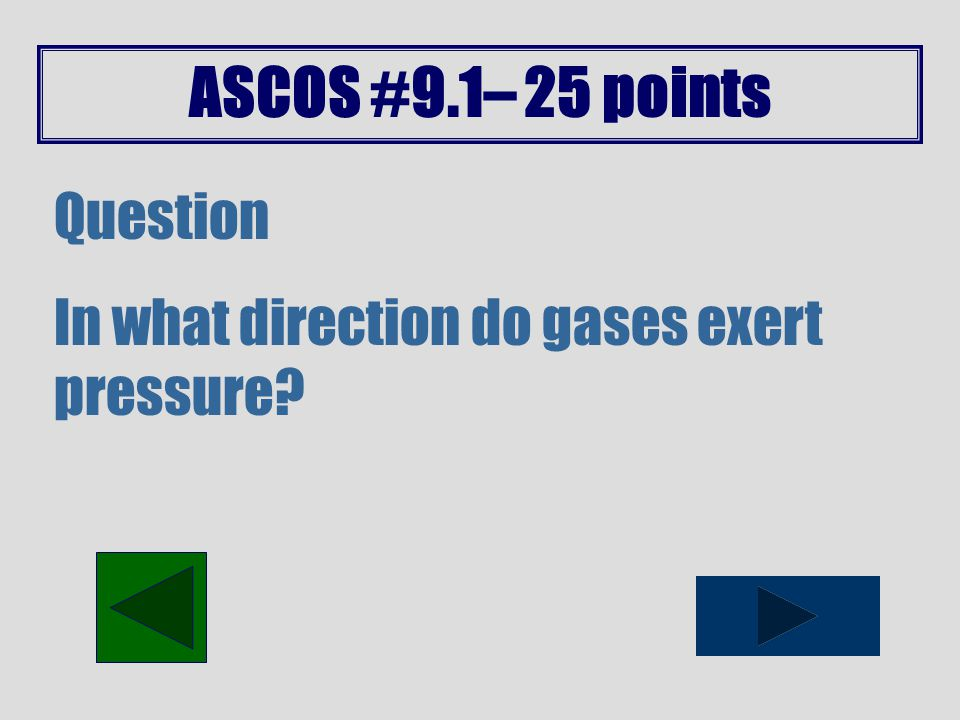 ASCOS #9.1– 20 points Question An ice cube is dropped into a glass of water that is filled to the top.