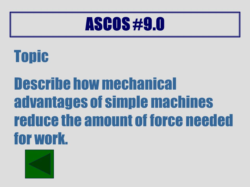 ASCOS #8.1 Topic Identify and calculate the elements of motion.