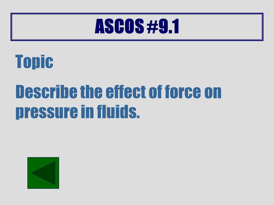 ASCOS #9.0 Topic Describe how mechanical advantages of simple machines reduce the amount of force needed for work.