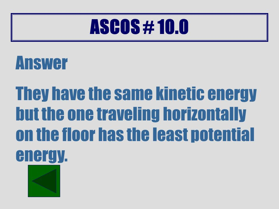 ASCOS # 9.1 Answer Pascal's principle