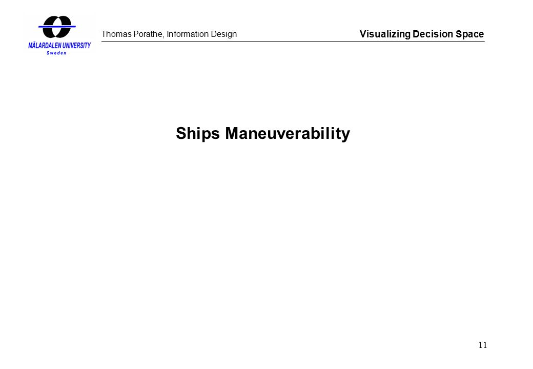 Thomas Porathe, Information Design Visualizing Decision Space 11 Ships Maneuverability