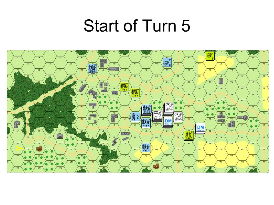 Start of Turn 5