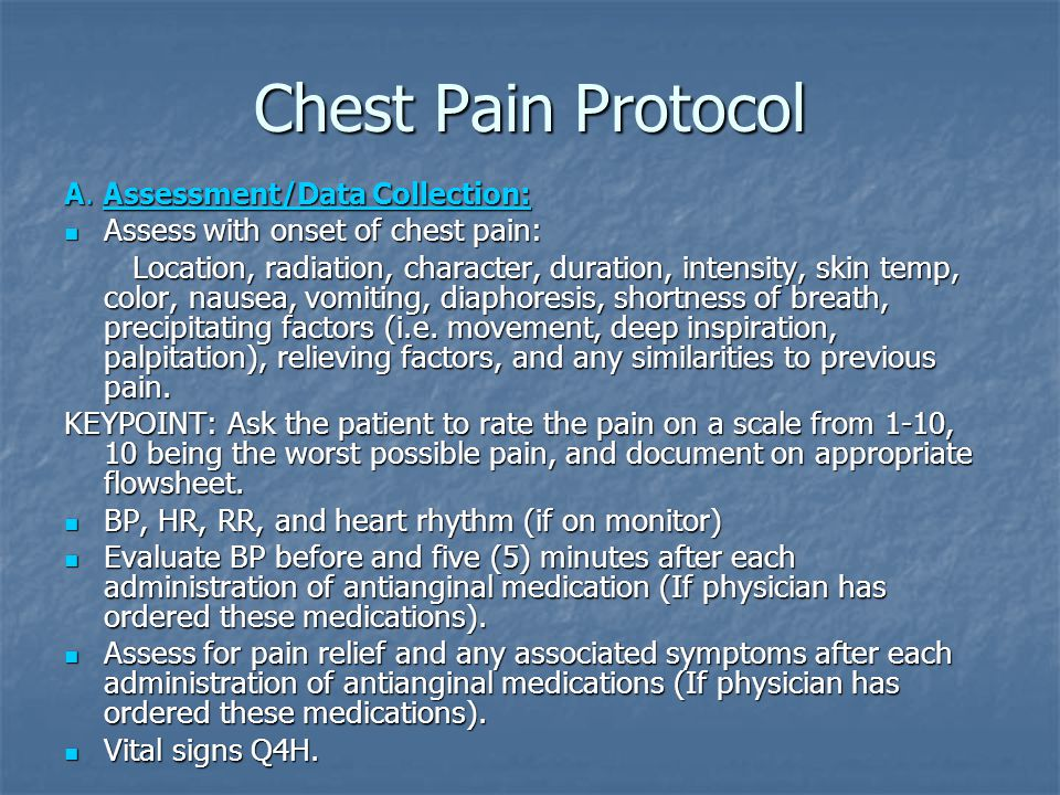 Chest Pain Protocol A.
